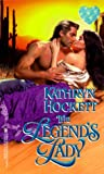 The Legend's Lady, Kathryn Hockett, 0821758470
