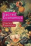 Sacred Economics, Charles Eisenstein, 1583943978