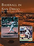 Baseball in San Diego: From the Padres to Petco offers