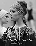 img - for Arthur Elgort: Ballet book / textbook / text book