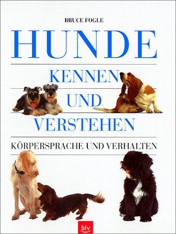 Hunde kennen und verstehen