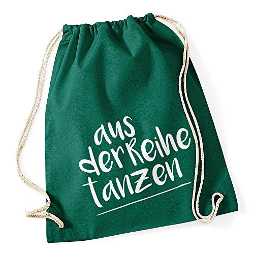 Turnbeutel Party Feiern Sprüche - aus der Reihe tanzen - Techno Beutel Tasche Baumwolle Autiga® grün