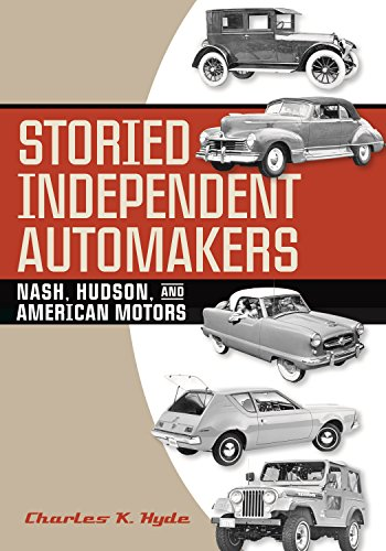 Automakers: Nash, Hudson, and American Motors (Great Lakes Books Series) ()