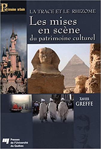 Lire en ligne Les mises en scène du patrimoine culturel : La trace et le rhizome pdf