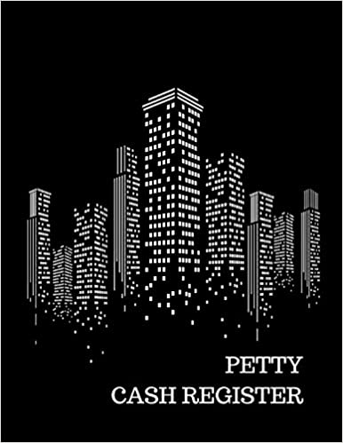 petty cash register journals for all 9781520944838 amazon com books