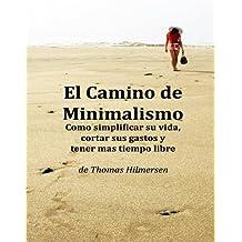 El Camino de Minimalismo (Spanish Edition)