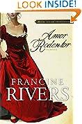 #9: Amor Redentor: Una novela (Redeeming Love,Spanish Edition)