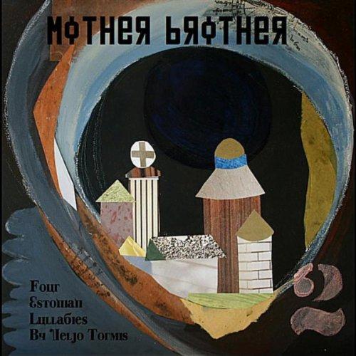Estonian Garden - Four Estonian Lullabies By Veljo Tormis