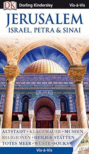 Vis-à-Vis Jerusalem: Israel, Petra & Sinai
