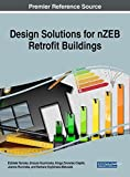 img - for Design Solutions for nZEB Retrofit Buildings (Advances in Civil and Industrial Engineering) book / textbook / text book