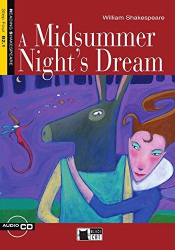 A Midsummer Night´s Dream - Buch mit Audio-CD (Black Cat Reading & Training - Step 4)