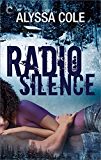 Radio Silence (Off the Grid Book 1)
