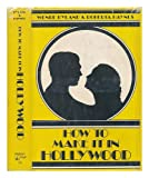 How to Make It in Hollywood, Wende Hyland and Roberta Haynes, 0882292390