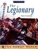 The Legionary (The Roman World)