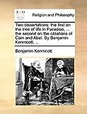 Two Dissertations, Benjamin Kennicott, 1171135432