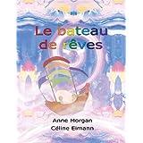 Le Bateau de Rêves (French Edition)