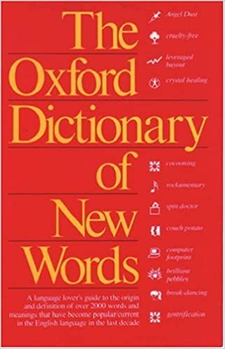 Amazon Com The Oxford Dictionary Of New Words 9780198631521