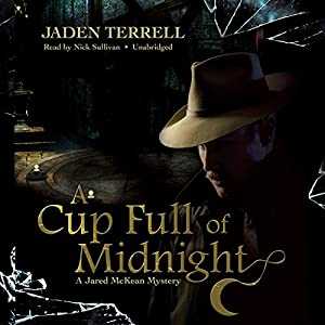 A Cup Full of Midnight Audiobook