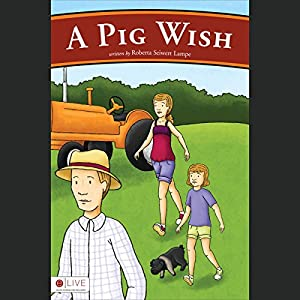 A Pig Wish Audiobook