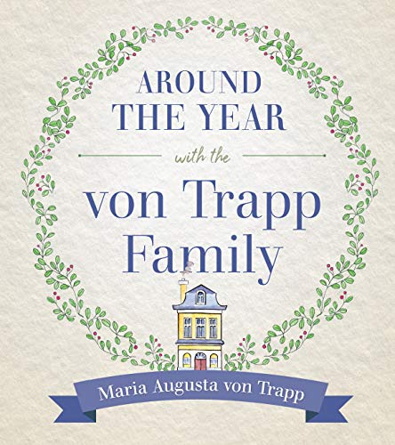 Around the Year with the Von Trapp Family by [Von Trapp, Maria Augusta]
