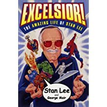 Excelsior!: The Amazing Life of Stan Lee