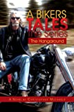 A Bikers Tales the Series, Christopher Michaels, 1462854354
