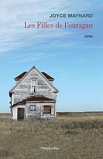 Les filles de l'ouragan  : roman, Maynard, Joyce