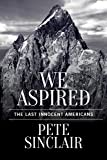 img - for We Aspired: The Last Innocent Americans book / textbook / text book