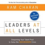 Leaders at All Levels | Ram Charan