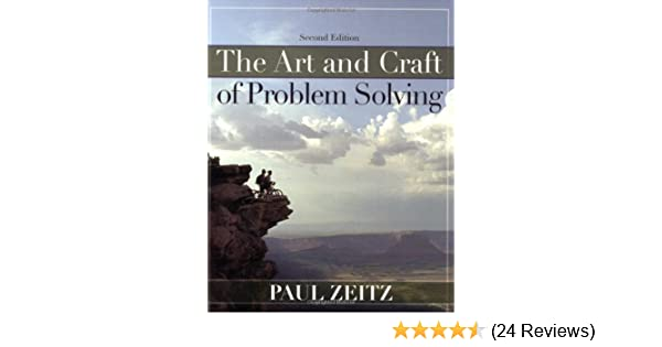 the art and craft of problem solving (2nd edition) by paul zeitz