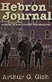 img - for Hebron Journal by Arthur Gish (2001-12-17) book / textbook / text book