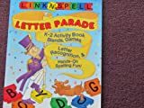 Link 'N' Spell Letter Parade K-2 Activity Book, Mary Beth Spann, 1569119589