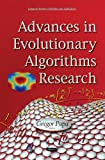 Advances in Evolutionary Algorithms Research (Computer Science, Technology and Applications)