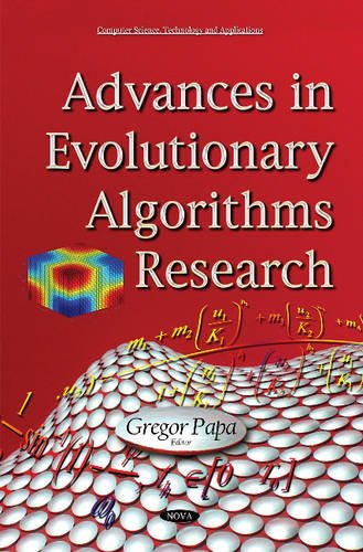 Advances in Evolutionary Algorithms Research (Computer Science, Technology and Applications) by Nova Science Pub Inc