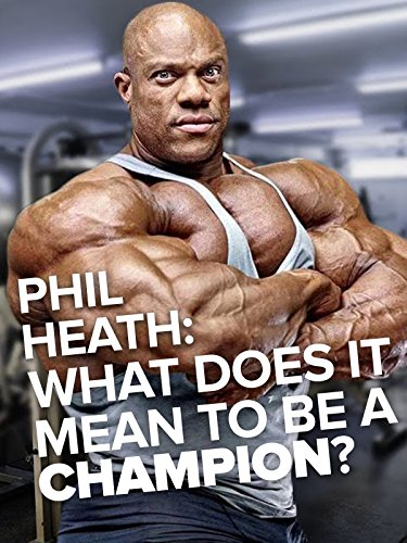 Winners Gym - What does it mean to be a champion? Phil Heath