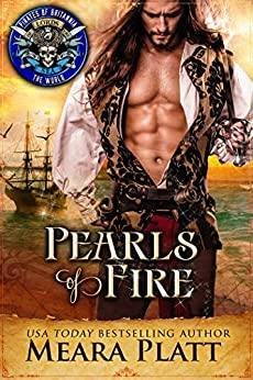 Pearls of Fire: Pirates of Britannia Connected World by [Platt, Meara, Britannia World, Pirates of]