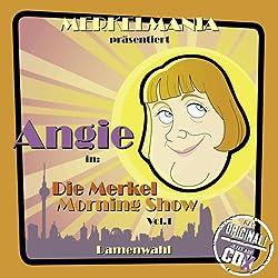 Damenwahl (Die Merkel Morningshow 1)
