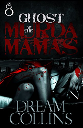 Ghost of the murder mamas kindle edition by dream collins ghost of the murder mamas by collins dream fandeluxe Image collections