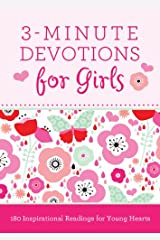3-Minute Devotions for Girls: 180 Inspirational Readings for Young Hearts Kindle Edition