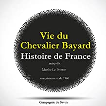 Histoire de France. Vie du Chevalier Bayard