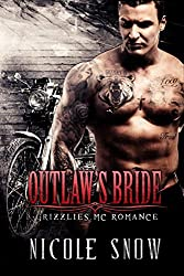 Outlaw's Bride: Grizzlies MC Romance (Outlaw Love)