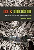 Race and Ethnic Relations: American and Global Perspectives