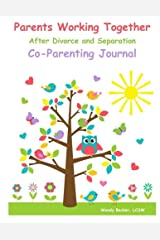 Parents Working Together After Divorce and Separation: a Co-Parenting Journal Paperback