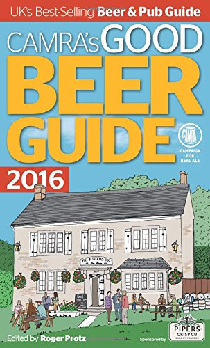 Camras Good Beer Guide 2016 Roger Protz