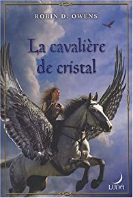 The Summoning, tome 3 : La cavalière de cristal par Robin D. Owens