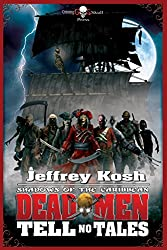 Dead Men Tell No Tales (Shadows of the Caribbean Book 1)