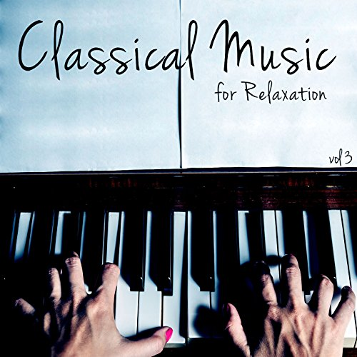 ... Classical Music for Relaxation.