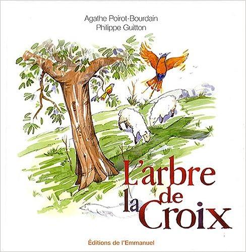 En ligne téléchargement gratuit L'arbre de la Croix epub, pdf