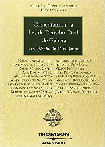 Comentarios a la Ley de Derecho Civil de Galicia - Ley