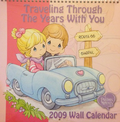 Calendar 2009 Year Wall (Precious Moments 2009 Wall Calendar - Traveling Through The Years With You)